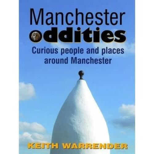 Manchester Oddities
