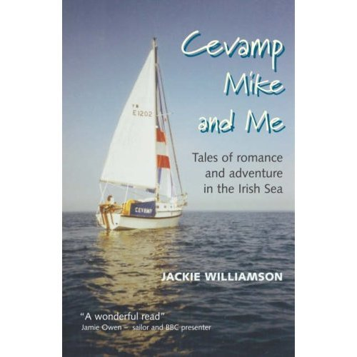 Cevamp, Mike and Me: Tales of Romance and Adventure in the Irish Sea