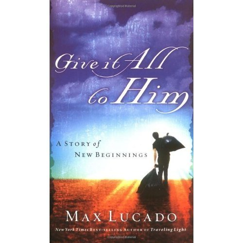 The Trashman: Give it All to Him (Lucado, Max)