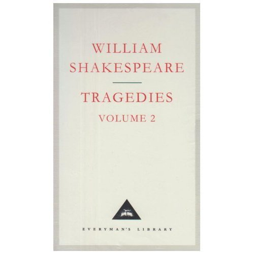 Tragedies Volume 2: v. 2 (Everyman's Library Classics)