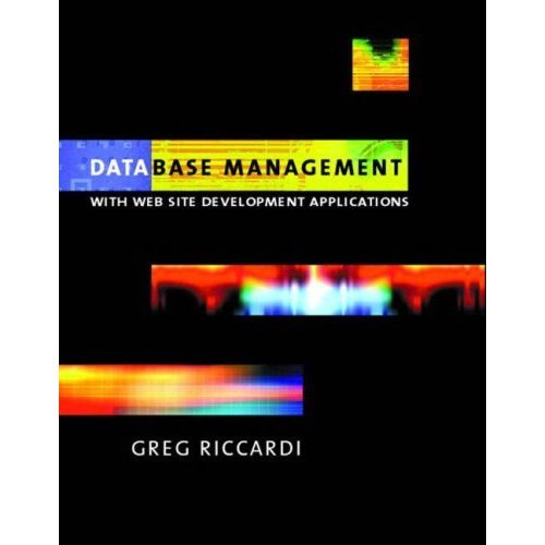 Database Management: With Website Development Applications