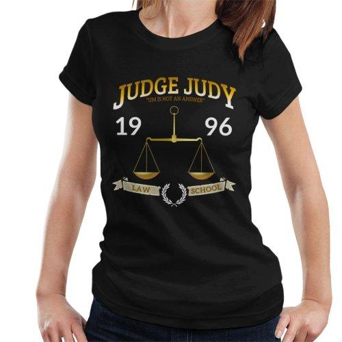 Judge Judy School Of Law Women's T-Shirt