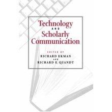 Technology and Scholarly Communication