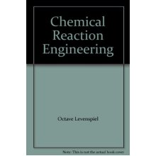 Chemical Reaction Engineering: An Introduction to the Design of Chemical Reactors