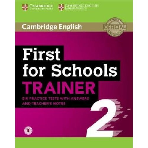First for Schools Trainer 2 6 Practice Tests with Answers and Teacher's  Notes with Audio