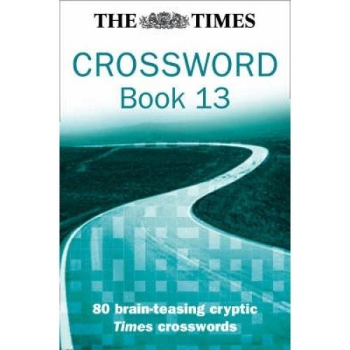 The Times Cryptic Crossword Book 13: Bk. 13