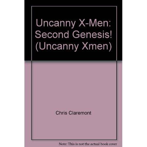 Uncanny X-Men: Second Genesis!