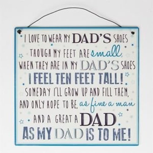 I Love To Wear My Dad's Shoes Though My Feet Are Small Sign Gift
