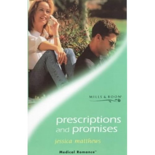 Prescriptions and Promises (Mills & Boon Medical)